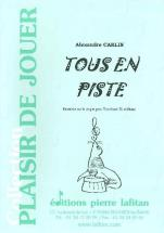 Carlin Alexandre - Tous En Piste - Trombone Et Piano