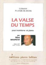 Maupetit Remi - La Valse Du Temps - Trombone Et Piano