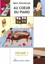 Kowalczyck M. - Au Coeur Du Piano Vol.1