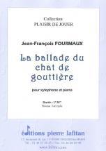 Fourmaux Jean-francois - La Ballade Du Chat De Gouttiere - Xylophone Et Piano