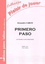 Carlin Alexandre - Primero Paso - Trompette Sib Ou Ut, Ou Cornet Et Piano