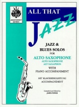 All That Jazz - Jazz And Blues Solo For Alto Saxophone