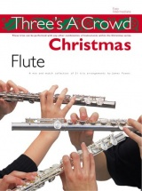 Three's A Crowd Christmas - Flute