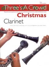 Three's A Crowd Christmas - Clarinet