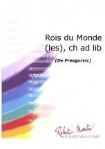 Presgurvic G. - Smith R.w. - Rois Du Monde (les), Chant/choeur Ad Lib