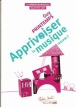 Printemps G. - Apprivoiser La Musique Volume 2