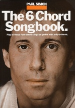 Paul Simon The 6 Chord Songbook - Lyrics And Chords