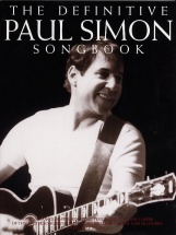 The Definitive Paul Simon Songbook - Melody Line, Lyrics And Chords