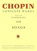 Chopin F. - Songs - Complete Works Xvii - Voix & Piano (paderewski)