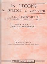 Gartenlaub Odette - 16 Leçons A Chanter Elementaire B, 4 Cles Avec Accompagnement