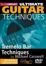 Lick Library - Ultimate Guitar Techniques - Tremelo Bar Techniques [dvd] [2009] - Guitar