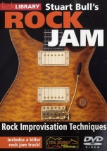 Lick Library - Stuart Bull's Rock Jam - Rock Improvisation Techniques [dvd] [2009] - Guitar
