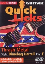 Lick Library - Quick Licks - Dimebag Darrell Thrash Metal [dvd] [2008] - Guitar
