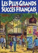 Plus Grands Succes Francais Des Annees 60/70 - Paroles Et Accords