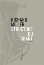 Miller Richard - La Structure Du Chant (nouvelle Edition)