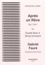 Faure Gabriel - Apres Un Reve - Contrebasse and Orchestre A Cordes