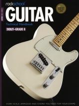 Rockschool Guitar Technical Handbook 2013-2018 + Cd - Guitar