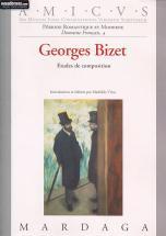 Vittu M. - Georges Bizet - Etudes De Composition