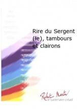 Sardou M. - Martin R. - Rire Du Sergent (le), Tambours Et Clairons