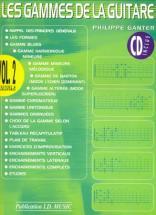 Ganter Philippe - Les Gammes De La Guitare Vol.2 + Cd Nouvelle Edition