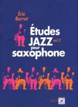Barret Eric - Etudes Jazz Pour Le Sax Vol.2