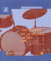 Paczynski G. - Histoire De La Batterie De Jazz Tome.2