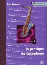 Barret Eric - Pratique Du Saxophone Vol.2