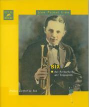 Beiderbecke Bix Biographie