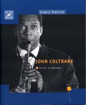 Coltrane John Sa Vie Sa Musique Par L.porter