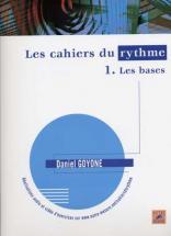 Goyone Daniel - Les Cahiers Du Rythme Vol.1 Les Bases