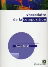 Goyone Daniel - Abecedaire De La Composition