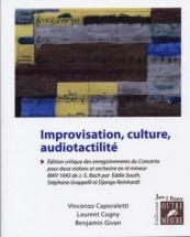 Improvisation, Culture, Audiotactilite - Collection Jazz En France