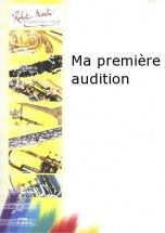 Schmitt - Ma Premiere Audition