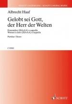 Haaf A. - Gelobt Sei Gott, Der Herr Der Welten - Chorale