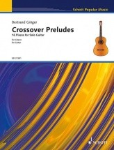 Groeger B. - Crossover Preludes - Guitare