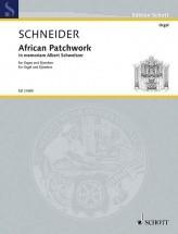 Schneider E. - African Patchwork - Orgue