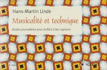 Linde H.m - Musicalite Et Technique : Etudes Journalieres - Flute A Bec Soprano
