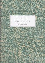 Mancini Francesco - Xii Solos For A Violin Or Flute - Violon (flute) Et Bc