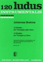 Brahms Johannes - 12 Etudes Pour Trompette Ou Cor