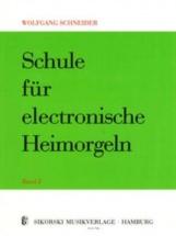 Schneider Wolfgang - Schule Fur Electronische Heimorgeln Vol.2