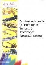 Dulauroy G.  -  Fanfare Solennelle (6 Trombones Tnors, 3 Trombones Basses, 3 Tubas)