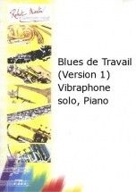 Courtioux J. - Blues De Travail (version 1) Vibraphone Solo, Piano
