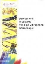 Percussions Musicales Vol.1 Le Vibraphone Harmonique