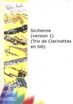 Schumann R. - Chebrou M. - Sicilienne (version 1) (trio De Clarinettes En Sib)