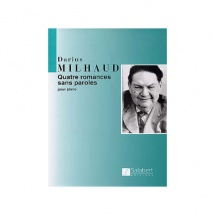 Milhaud D. - Quatre Romances Sans Paroles - Piano