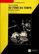Dayan Jean-luc - Au Fond Du Temps + Cd - Batterie