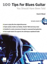 Mead David - 100 Tips For Blues Guitar - Guitar
