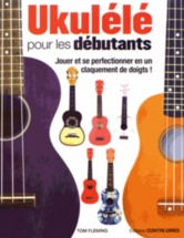 Fleming Tom - Ukulele Pour Les Debutants + Cd