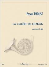 Proust P. - La Colere De Glykos - Cor Solo