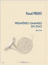 Proust Pascal - Premieres Gammes En Duo - Pour 2 Cors